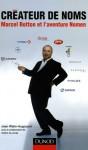 Créateur de noms, Marcel Botton et l'aventure Nomen (2005)