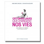 I love pack, Ces emballages qui changent nos vies (2012)