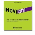 Inovi 2011, Ces marques qui changent nos vies (2011)